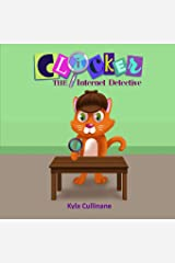 Clicker the Internet Detective (Clicker the Cat Book 3) Paperback