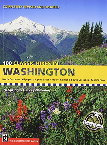 100 hikes in the South Cascades and Olympics