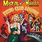 Fiend Club Lounge (Expanded Edition)