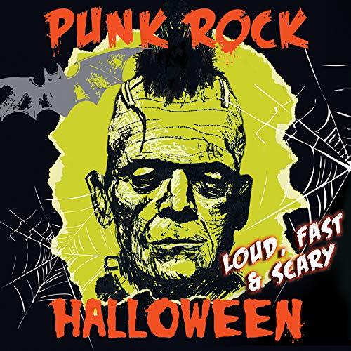 Punk Rock Halloween - Loud Fast &