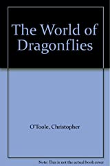 The World of Dragonflies (The World of) Hardcover