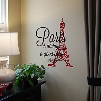 Amazoncom Battoo Paris Is Always A Good Idea Vinyl Wall Decals