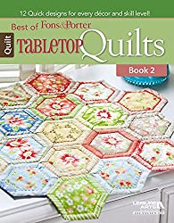 Best of Fons & Porter: Tabletop Quilts, Book 2