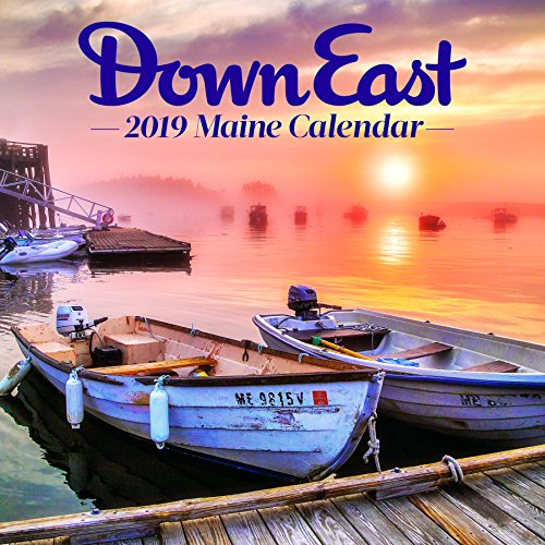 (2019 Maine Down East Wall Calendar)