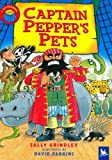 Captain Pepper's Pets, Sally Grindley, 0753410427