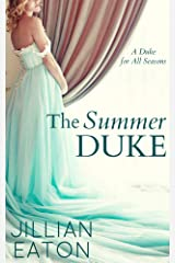 The Summer Duke (A Duke for All Seasons Book 3) Kindle Edition