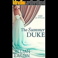 The Summer Duke (A Duke for All Seasons Book 3)