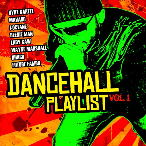 Dancehall Playlist Vol 1 Explicit