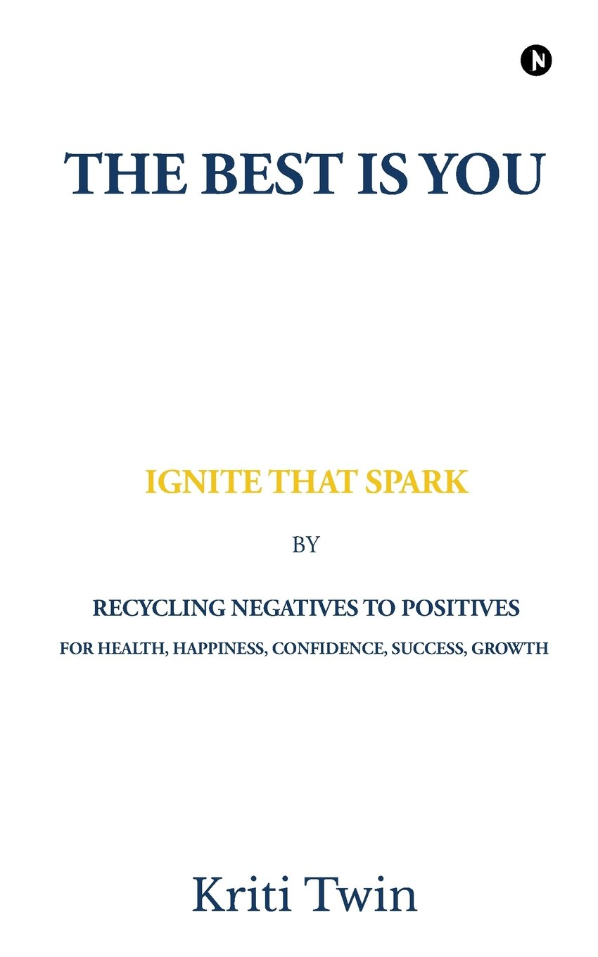 Download The Best Is You: Ignite That Spark PDF