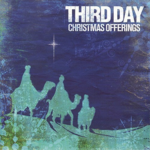 Christmas Offerings by Third Day (2013-05-04) (Cd Christmas Offering)