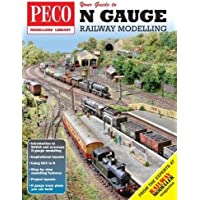 Your Guide to N Gauge Railway Modelling (PECO