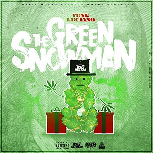 The Green Snowman [Explicit]
