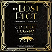 The Lost Plot: The Invisible Library, Book 4 | Genevieve Cogman