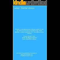 Diseño y consideraciones clínicas sobre el uso de óxido de zirconio en prótesis fija sobre dientes y sobre implantes (II…