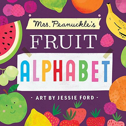 (Mrs. Peanuckle's Fruit Alphabet (Mrs. Peanuckle's)