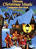 The Ultimate Christmas Music Companion Fact Book, Dale Nobbman, 1574242288