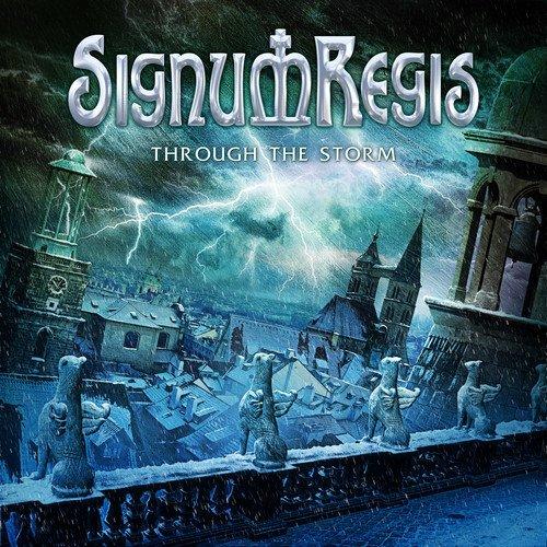 Signum Regis: Through the Storm (Audio CD)