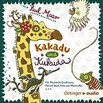 Kakadu und Kukuda | Paul Maar