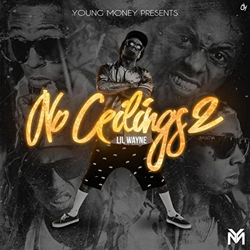 Lil Wayne - No Ceilings 2 - Zortam Music