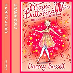 Magic Ballerina (8) - Rosa and the Golden Bird
