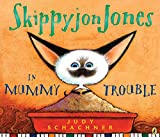 img - for Skippyjon Jones in Mummy Trouble book / textbook / text book