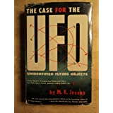 The Case for the UFO : Unidentified Flying Objects ~ M.K. Jessup