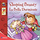 Sleeping Beauty: La Bella Durmiente - Bilingual English and Spanish Children's Fairy Tale Keepsake Stories, Pre K - 3
