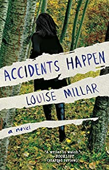 Accidents Happen: A Novel by [Millar, Louise]