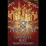 A Song for Arbonne | Guy Gavriel Kay