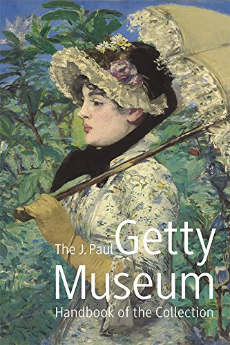 The J. Paul Getty Museum Handbook of the Collection: Eighth Edition by J. Paul Getty Museum