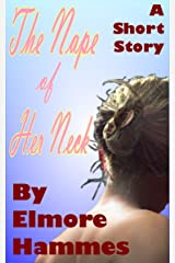 The Nape of Her Neck Kindle Edition