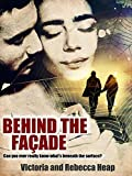 Behind the Facade: A gripping story of kidnap, romance and betrayal