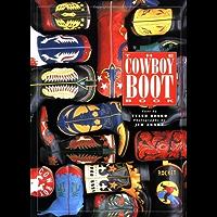 The Cowboy Boot Book (English Edition)