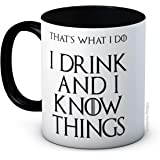 I Drink and I Know Things (That 's what I Do) - Tyrion Lannister - Taza de té de café de alta calidad