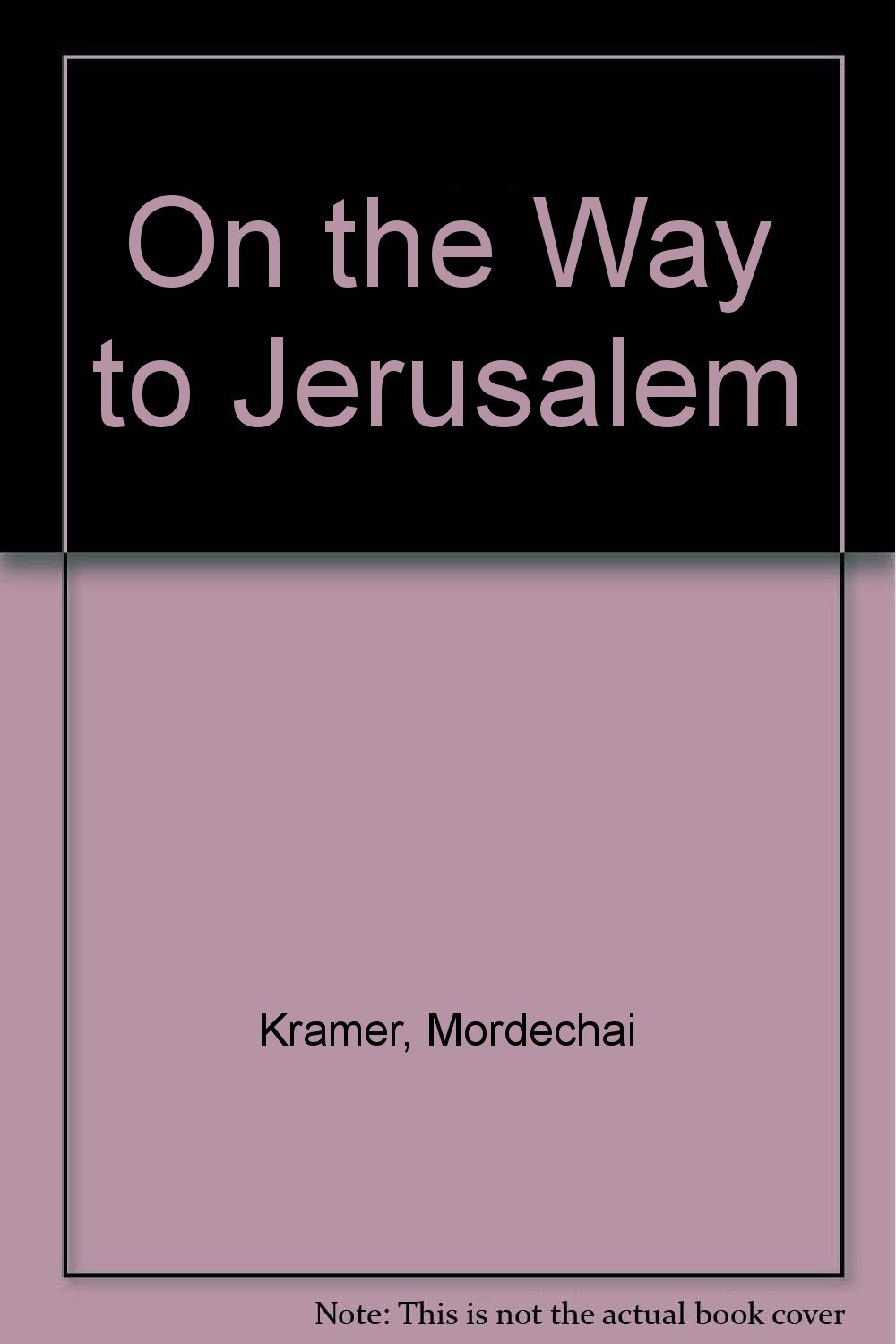 Download On the Way to Jerusalem PDF