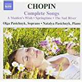 Chopin Complete Songs (A Maiden's Wish / Springtime / The Sad River)
