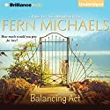 Balancing Act Audiobook by Fern Michaels Narrated by Joyce Bean