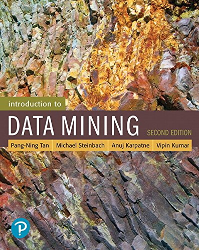 Introduction to Data Mining (2nd Edition) (What