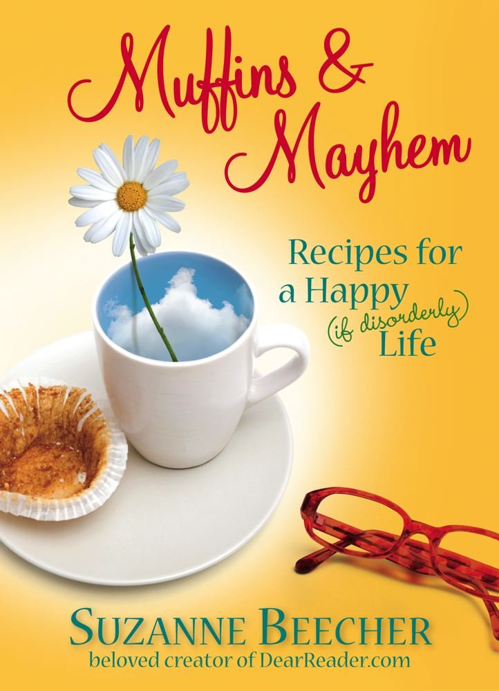 Muffins and Mayhem: Recipes for a Happy (if Disorderly) Life ebook