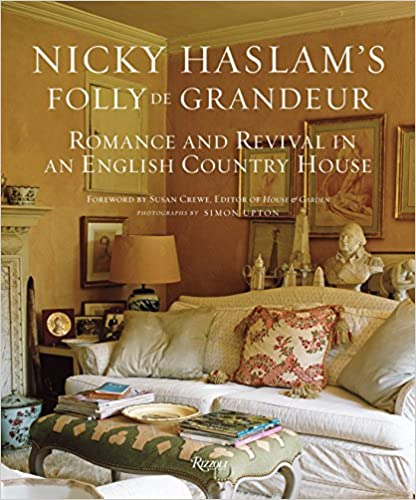 Nicky Haslam's Folly De Grandeur (Rizzoli)