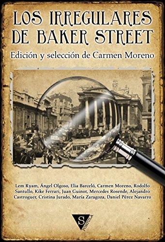 Los Irregulares de Baker Street (Spanish Edition)