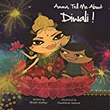 Brilliant firecrackers lighting up the night, Diyas twinkling like stars - what a sight!This is Diwali, in all its glory, As told to little Klaka - a magical story.   First the celebration of Prince Rama and his homecoming, His victory over Ravana...