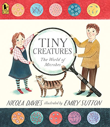 Tiny Creatures: The World of Microbes (Read and Wonder (Paperback))