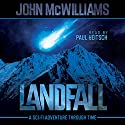 Landfall Audiobook by John McWilliams Narrated by Paul Heitsch