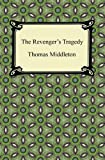 The Revenger's Tragedy, Thomas Middleton, 1420945432