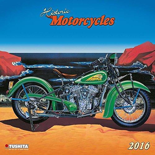 Historic Motorcycles 2016: Kalender 2016 (Media Illustration)