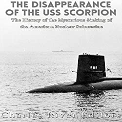 The Disappearance of the USS Scorpion