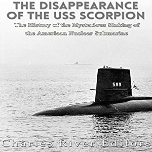 The Disappearance of the USS Scorpion Audiobook