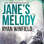 Jane's Melody: A Novel (Atria) | Ryan Winfield