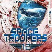 Der Anschlag (Space Troopers 12) | P. E. Jones